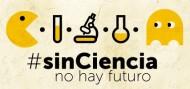 Sin ciencia no hay futuro, recortes en ciencia